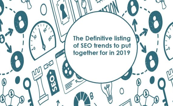 The Definitive listing of SEO trends to put together for in 2019